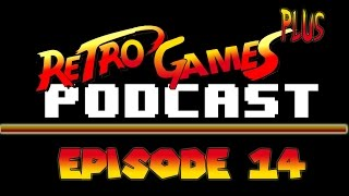 Retro Games Podcast Episode 14