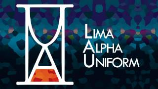 Lima Alpha Uniform - The Honourable Thing