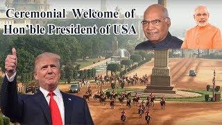Ceremonial Welcome of Hon'ble U.S.President Donald Trump at Rashtrapati Bhawan - LIVE
