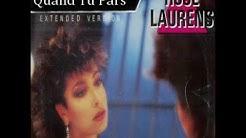 Rose Laurens - Quand Tu Pars( Version Longue )