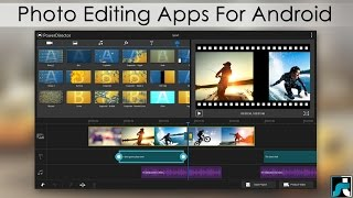 Top 10 Best Photo Editing Apps For Android - 2018