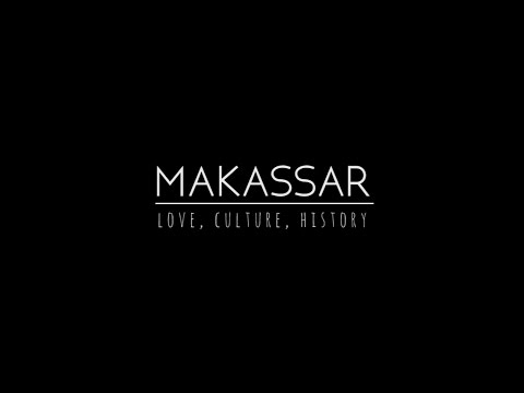 Makassar | Love, Culture, History