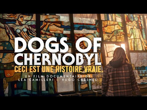 Dogs of Chernobyl : The Untold Story