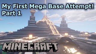 My First Survival Mega Base Attempt! Part 1 (Timelapse) - Minecraft