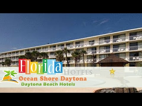 Ocean Shore Daytona - Daytona Beach Hotels, Florida