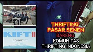 THRIFTING DI PASAR SENEN - THRIFTING BAJU BEKAS SAMA KOMUNITAS THRIFTING INDONESIA