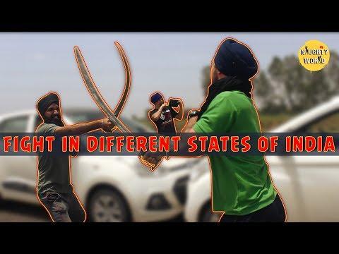 Fight in different states of india (Delhi,south,punjab,haryana,mumbai) | Naughty  World