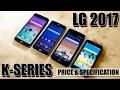 LG 2017 K Series Smartphone Price, Specification And More [LG K3, KG K4, LG K8, LG K10]