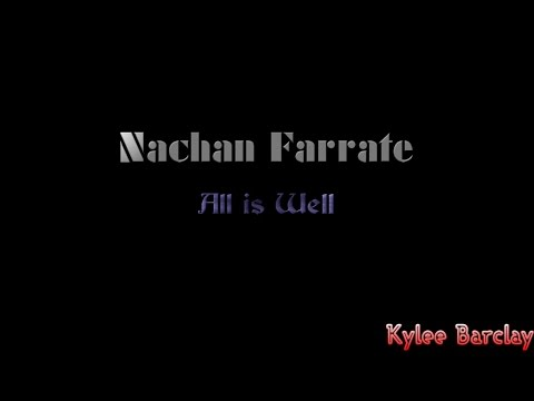 Nachan Farrate - All is Well Song Lyrics