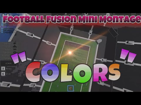 Football Fusion Mini Montage #1 || Colors || (ROBLOX)
