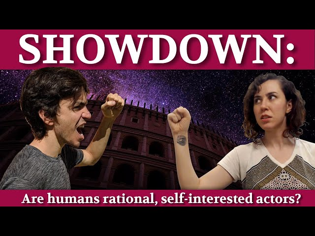 SHOWDOWN: Are humans rational, self-interested economic actors?