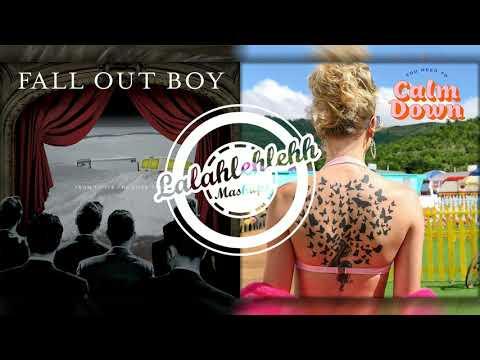 Hudson - Sugar, Calm Down - Taylor Swift vs Fall Out Boy (Mashup)