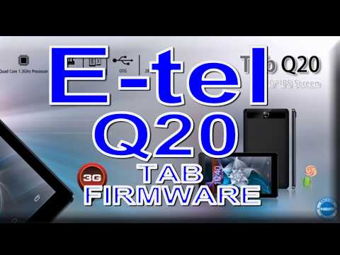 E tel Tab Q20 FIRMWARE  FLASH FILE