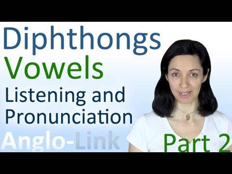Vowels & Diphthongs - English Pronunciation & Listening Prac