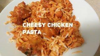 Cheesy Chicken Pasta | Delicious,  Quick & Simple Dinner Dish