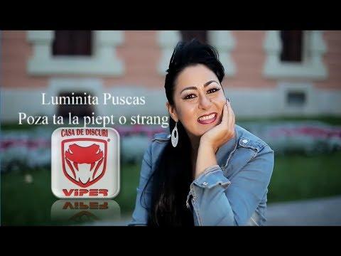 Luminita Puscas - Poza ta la piept o strang (Original Audio)