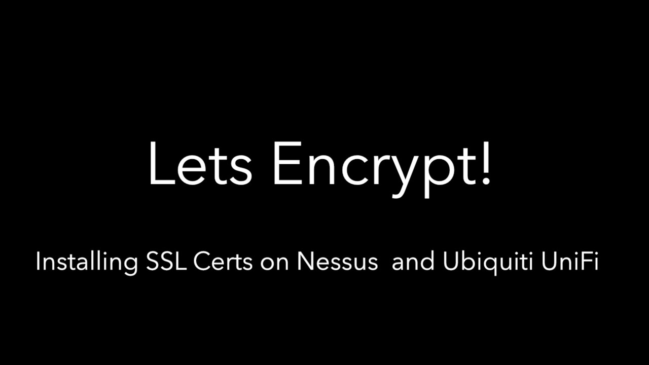 7ms 227 Lets Encrypt Installing Ssl Certs For Nessus And