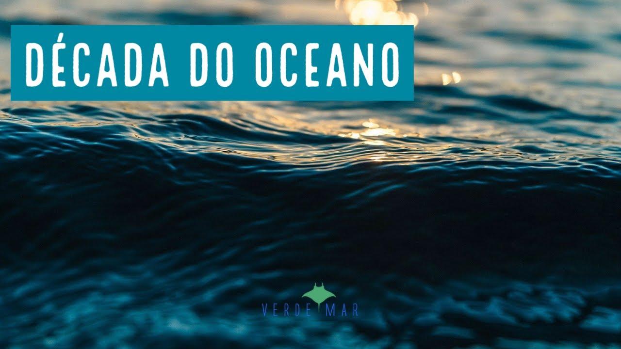 Lançamento da Década da Ciência Oceânica para o Desenvolvimento Sustentável