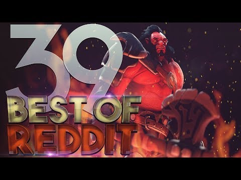 Dota 2 Best Moments of Reddit - Ep. 39 thumbnail
