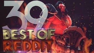 Dota 2 Best Moments of Reddit - Ep. 39