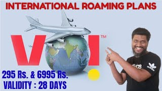 VI International Roaming Plans   VI IR Pack 295   VI IR Pack 6995   Vodafone Idea Roaming Plans