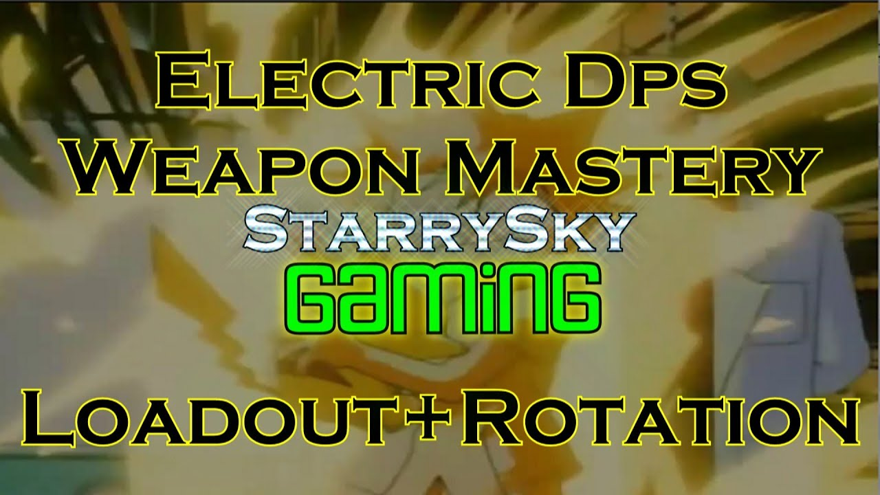 dcuo electric dps weapon mastery loadout rotation youtube