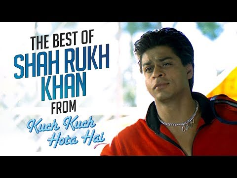 The best of Shah Rukh Khan from Kuch Kuch Hota Hai