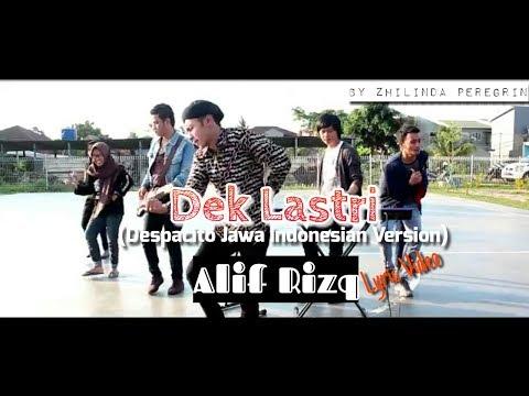 Dek Lastri Lirik Video   Despacito (Versi Jawa Indonesia) - Alif Rizky / FULL VERSION with Lyric
