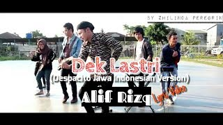 dek lastri lirik video despacito versi jawa indonesia alif rizky full version with lyric