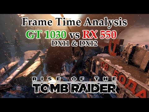 Entry level GT 1030 vs RX 550 - Rise of the Tomb Raider : Amd