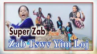 Super Zab...   Part# ...  Zab Tswv Yim Loj