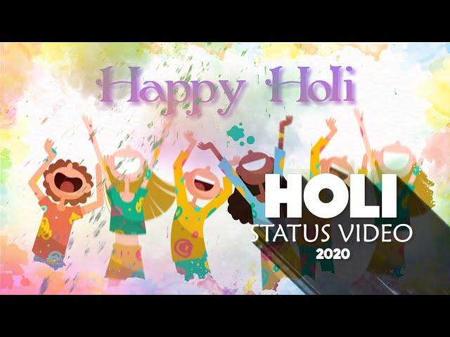 Holi 2020 Status Video  Happy Holi Whatsapp status  Holi Hindi Status