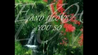 And I love you so By Don Mclean lyrics