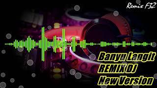 Banyu Langit Remix DJ New Version