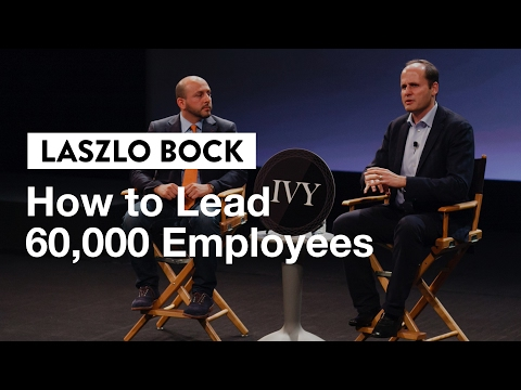 How to Lead 60,000 Employees | Laszlo Bock, Google's Former People Chief
