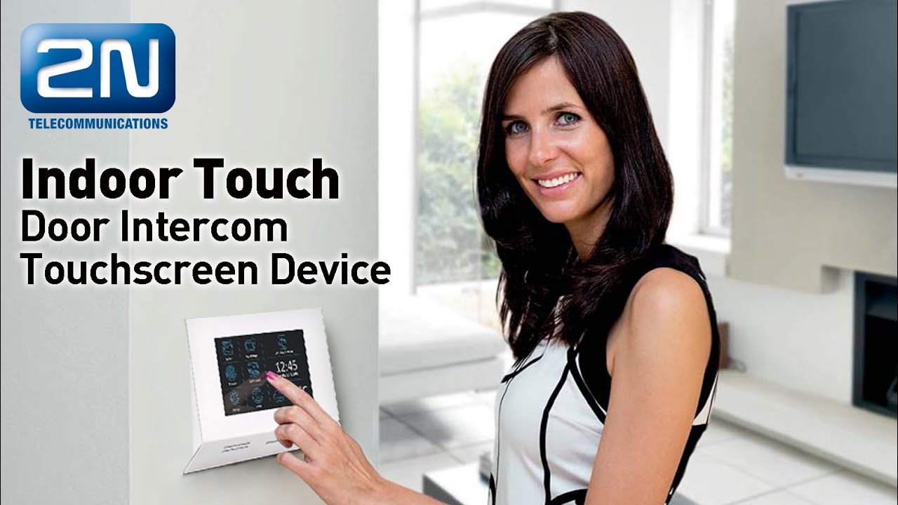 2n Indoor Touch Door Intercom Touchscreen Device Youtube