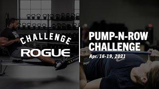 The Rogue Pump-N-Row Challenge