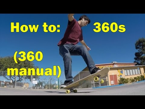 2.5: 360s (360 manuals) - Freestyle Skateboarding Lessons