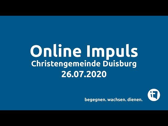 Christengemeinde Duisburg e.V. // Online-Impuls // 26.07.2020