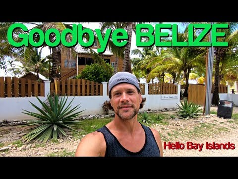 Backpacking Belize - Goodbye Belize - Hello Honduras!!