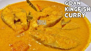 Special Goan Fish Curry Recipe | Spicy Kingfish Curry | Seer