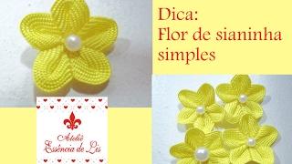 Dica: Flor de sianinha simples