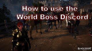 Black Desert Online- World Boss Discord!