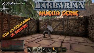 COMENZAMOS  / BARBARIAN #1 / CONAN EXILE / Gameplay español