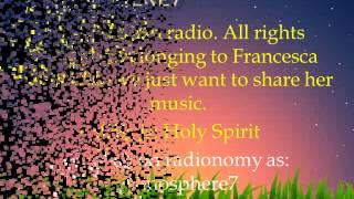 Holy Spirit (Radio Edit) - Francesca Battistelli