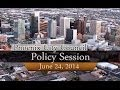 Phoenix City Council Policy Session, June 24, 2014 at Council Chambers