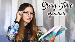 Story Time Cum a fost in facultate Despre facultatea de drept