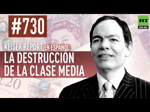 Keiser Report en español: La destrucción de la clase media (E730)