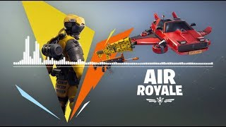 Fortnite | Air Royale Theme & Hot ride Glider Music