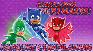 PJ Masks - ♪♪ Song Compilation ♪♪ All the songs in one video!